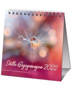 Stille Begegnungen 2022 - Tischkalender