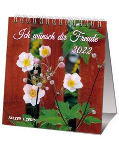 Ich wünsch dir Freude 2022 - Tischkalender
