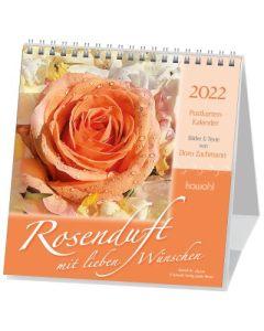 Rosenduft mit lieben Wünschen 2022 - Postkartenkalender