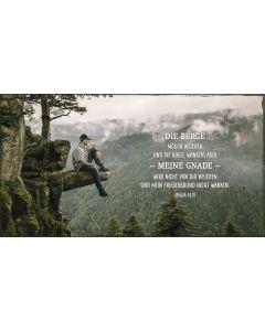 Metallschild - Die Berge mögen weichen