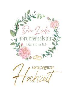 Faltkarte - Hochzeit 1.Kor. 13,8