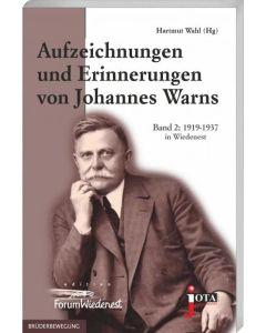 Aufzeichnungen und Erinnerungen von Johannes Warns, Hartmut Wahl (Hrsg.)