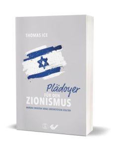Plädoyer für den Zionismus, Thomas Ice