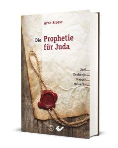 Die Prophetie für Juda