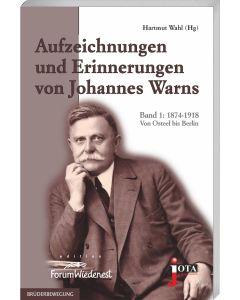 Aufzeichnungen und Erinnerungen von Johannes Warns, Hartmut Wahl