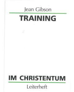 Training im Christentum - Leiterheft