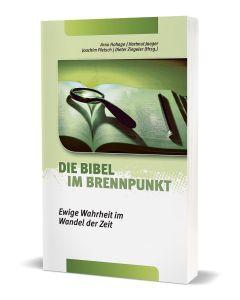 Die Bibel im Brennpunkt, Arno Hohage, Hartmut Jaeger, Joachim Pletsch, Dieter Ziegeler