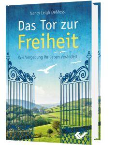 Das Tor zur Freiheit