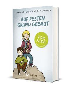 Auf festen Grund gebaut - für Kids - B. Hagemann / C. Volkmann | CB-Buchshop