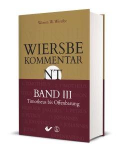 Wiersbe Kommentar NT (3) - Timotheus bis Offenbarung | CB-Buchshop