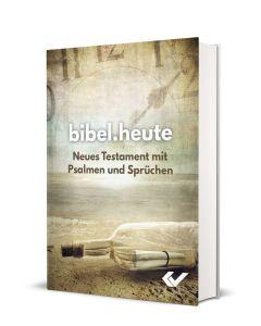 NeÜ Bibel.heute - Mini-NT mit Psalmen und Sprüchen
