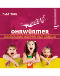 Ohrwürmer - Bibelverse singen und lernen