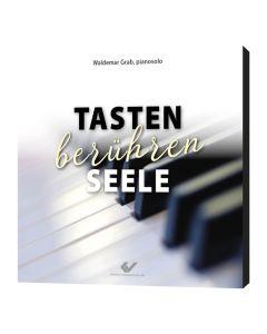 Tasten berühren Seele - CD - Waldemar Grab | CB-Buchshop