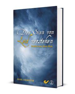 Den Sinn von Leid verstehen - Nigel Crompton (Cover 3D) | CB-Buchshop