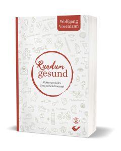 Rundum gesund - Wolfgang Vreemann | CB-Buchshop