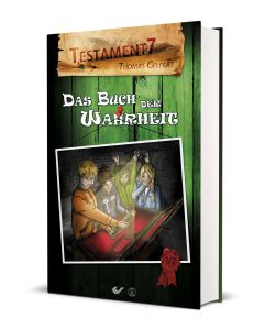 Testament 7: Das Buch der Wahrheit (1) - Thomas Gelfert | CB-Buchshop