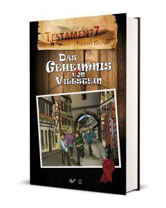 Testament 7 (2): Das Geheimnis von Villstein - Thomas Gelfert | CB-Buchshop