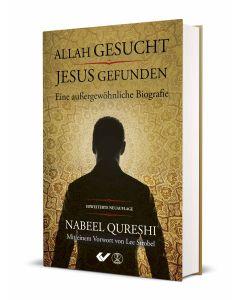 Allah gesucht, Jesus gefunden (erweiterte Neuauflage)