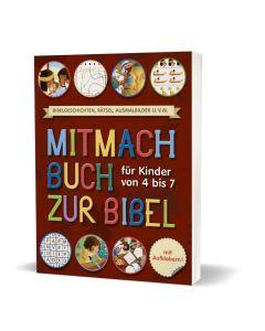 Mitmachbuch zur Bibel - Für Kinder von 4 bis 7 Jahre | CB-Buchshop