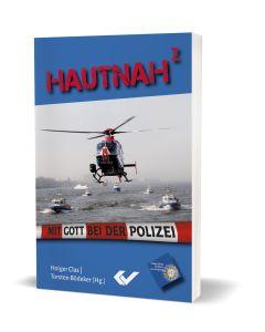 Hautnah 2 - Holger Clas / Torsten Bödeker | CB-Buchshop