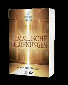 Himmlische Belohnungen - Mark Hitchcock | CB-Buchshop