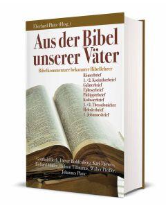 Aus der Bibel unserer Väter, Eberhard Platte (Hrsg.)