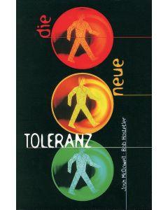 Die Neue Toleranz