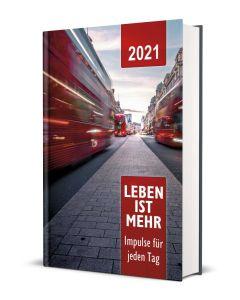 Leben ist mehr 2021 Hardcover