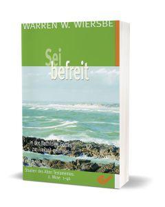 Sei befreit, Warren W. Wiersbe