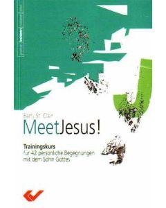 Meet Jesus!