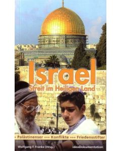 Israel - Streit im Heiligen Land