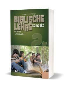 Biblische Lehre Kompakt - 188 Fragen und Antworten