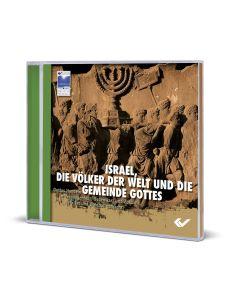 Israel, die Völker der Welt und die Gemeinde Gottes - CD-ROM