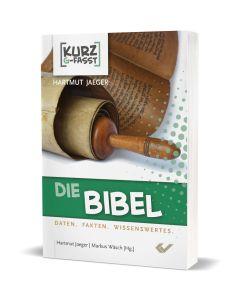 Die Bibel - kurzgefasst - Hartmut Jaeger | CB-Buchshop