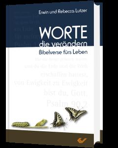 Worte, die verändern - Erwin / Rebecca Lutzer | CB-Buchshop