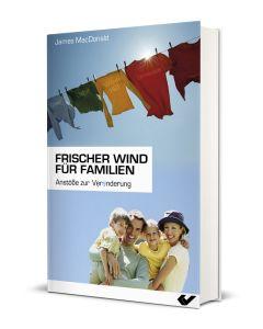 Frischer Wind für Familien, James S. MacDonald