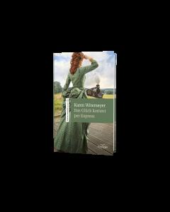 Das Glück kommt per Express - Karen Witemeyer | CB-Buchshop