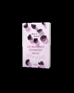 Die Wahrheit schmeckt nach Marzipan - Anni E. Lindner | CB-Buchshop