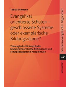 Tobias Lehmann - Evangelikal orientierte Schulen