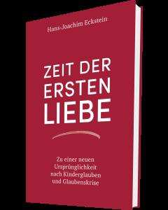 Zeit der ersten Liebe - Hans-Joachim Eckstein   CB-Buchshop