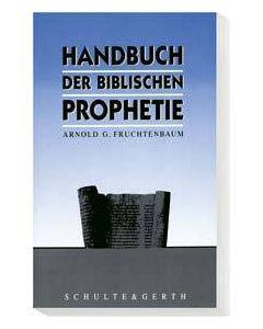 Handbuch der biblischen Prophetie