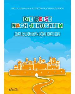 Die Reise nach Jerusalem - Arbeitsheft, Hella Heizmann, Gertrud Schmalenbach