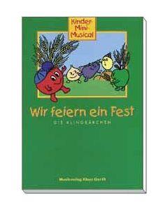 Wir feiern ein Fest - Liederheft, Heidi Klingberg, Hanno Herzler