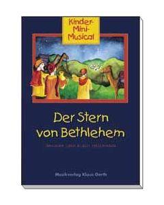 Der Stern von Bethlehem - Liederheft, Dagmar Heizmann-Leucke, Klaus Heizmann