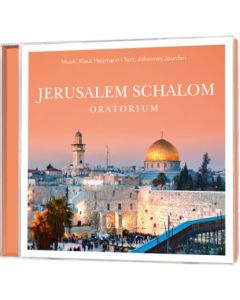 Jerusalem Schalom, Oratorium