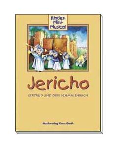 Jericho - Liederheft, Gertrud Schmalenbach, Dirk Schmalenbach