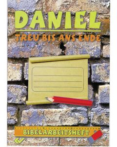 Daniel - treu bis ans Ende