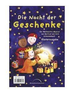 Die Nacht der Geschenke - Klavierausgabe, Gertrud Schmalenbach, Dirk Schmalenbach