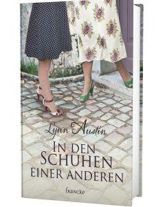 In den Schuhen einer anderen (Roman) - Lynn Austin | CB-Buchshop