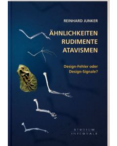 Ähnlichkeiten, Rudimente, Atavismen